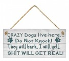 Crazy Dogs live here thumbnail